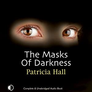 The Masks of Darkness | [Patricia Hall]
