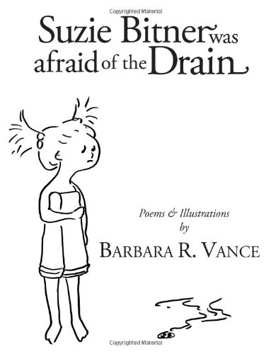 Suzie Bitner Was Afraid of the Drain Barbara R Vance