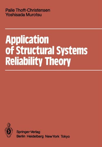 Application of Structural Systems Reliability Theory