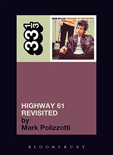 Bob Dylan Highway 61 Revisited (33 1/3)