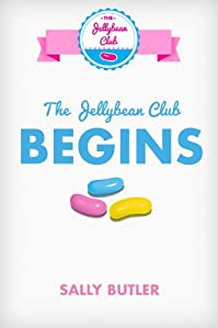 The Jellybean Club Begins by Sally Butler ebook deal