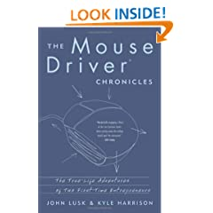 The MouseDriver Chronicles: The True-Life Adventures of Two First-Time Entrepreneurs