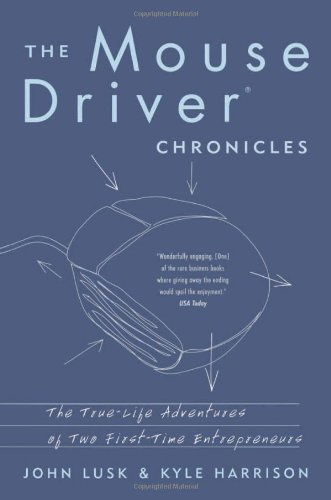 The Mouse Driver Chronicles - Lusk and Harrison