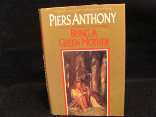 Being a Green Mother (Incarnations of Immortality, Book 5)