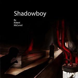 Shadowboy Audiobook