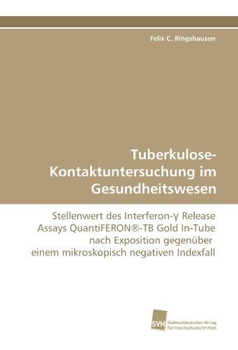 Tuberkulose-Kontaktuntersuchung im Gesundheitswesen (German and German Edition)