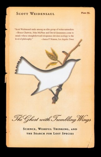 The Ghost with Trembling Wings: Science, Wishful Thinking and the Search for Lost Species