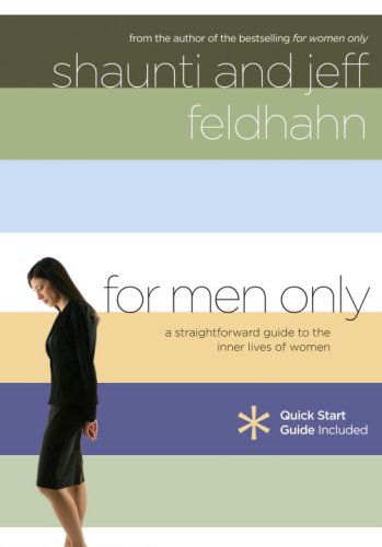 For Men Only A Straightforward Guide to the Inner Lives of  Women