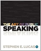 The Art of Public Speaking by McGraw-Hill Humanities/Social Sciences/Languages