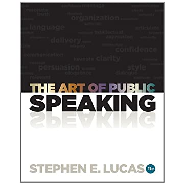 The Art of Public Speaking (11th Edition)