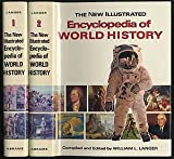 The new illustrated encyclopedia of world history (081090117X) by William L Langer