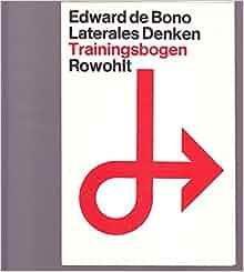 Laterales Denken: Edward De Bono: 9783498004316: Amazon.com: Books