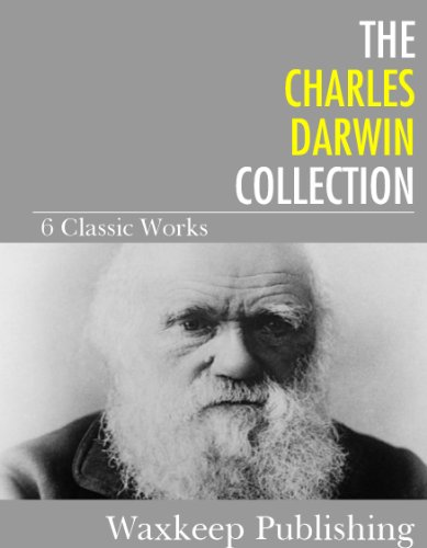 ebook: The Charles Darwin Collection: 6 Classic Works (B00D1X1GMY)