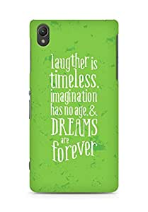 AMEZ laughter is timeless imagination has no age and dreams are forever Back Cover For Sony Xperia Z2