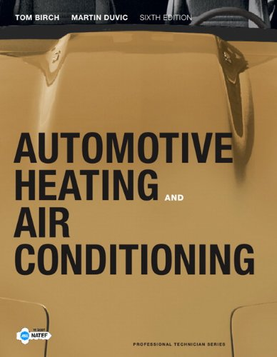 Automotive Heating and Air Conditioning (6th Edition)...