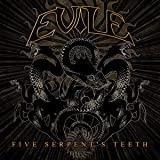 Evile Five Serpent's Teeth [VINYL]