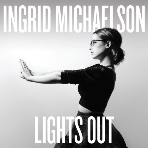 Ingrid Michaelson - Lights Out [Bonus Tracks] - Zortam Music