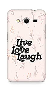 Amez Live Love Laugh Back Cover For Samsung Galaxy Core 2