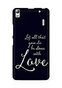 AMEZ let all that you do be done with love Back Cover For Lenovo A7000