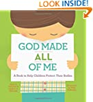 God Made All of Me: A Book to Help Ch...