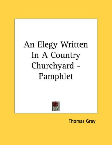 Elegy Written in a Country Churchyard Summary