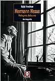 Herman Hesse. Pellegrino della crisi. Una biografia (8871807979) by Ralph Freedman