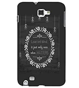 SAMSUNG GALAXY NOTE 1 LOVE IS NOT BLIND Back Cover by PRINTSWAG