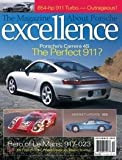 Excellence: The Magazine About Porsche - 996 Carrera 4s: Full Road Test 1970 Le Mans-winning 917k #023 854-hp Gemballa 750 GTR Evo the Truth About Sportomatic That Indycar Thing, Part 2 Project Boxster: M030 Suspension Variocam Plus