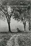 The Transcendent Mirror a Bicentennial Anthology for Deerfield
