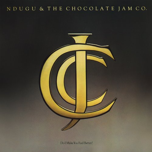 Ndugu And The Chocolate Jam Co. - Do i Make You Feel Better (Expanded Edition)