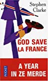 echange, troc Stephen Clarke - God save la France