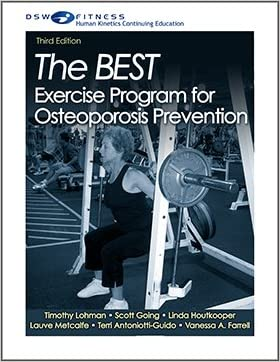 The BEST Exercise Program for Osteoporosis Prevention