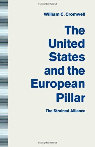 The United States and the European Pillar: The Strained Alliance