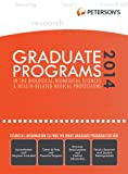 Graduate Programs in the Biological/Biomedical Sciences and Health-Related Medical Professions 2014