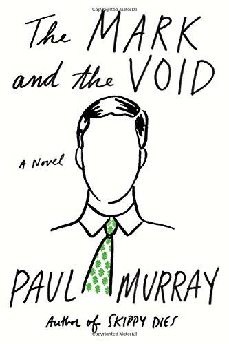 The Mark and the Void: A Novel