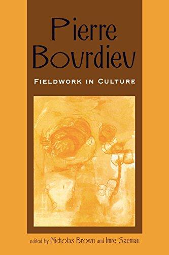 Pierre Bourdieu: Fieldwork in Culture (Culture and Education Series) (Culture & Education Series)