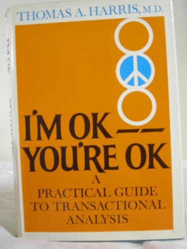 I'M Ok, You'Re Ok; a Practical Guide to Transactional Analysis (Umbrella Foto compare prices)