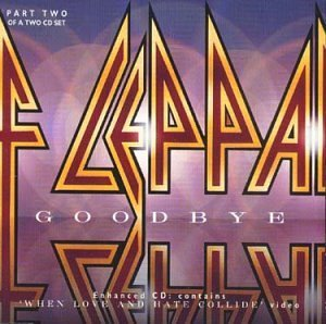 Goodbye [CD 2] by Def Leppard (1999-11-16)