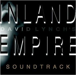 Inland Empire (Original Soundtrack)
