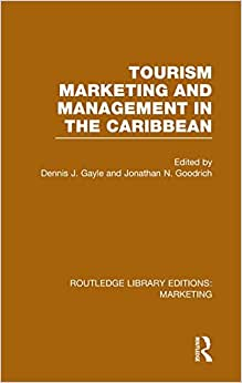 Routledge Library Editions: Marketing (27 Vols): Tourism Marketing And Management In The Caribbean (RLE Marketing)