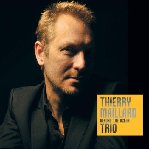 Thierry Maillard Trio-Beyond the Ocean-2014-SNOOK Download