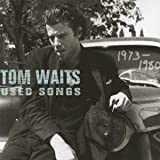Tom Waits Used Songs 1973 - 1980