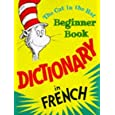 The Cat in the Hat Beginner Book: Dictionary in French