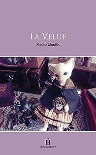 La velue par Nadine Monfils