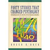Forty Studies That Changed Psychology: Explorations into the History of Psychological Research (013339896X) by Roger R. Hock