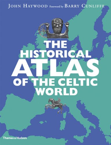 Historical Atlas of the Celtic World