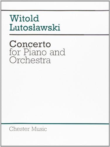 Witold Lutoslawski: Concerto for Piano and Orchestra (Score)