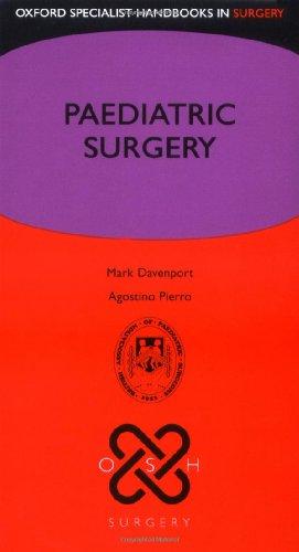 Paediatric Surgery (Oxford Specialist Handbooks in Surgery)