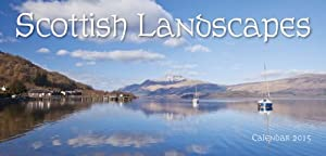 2015 Scottish Landscapes - Scotland Calendar