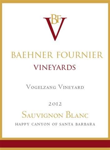 2012 Baehner Fournier Vineyards Vogelzang Vineyard Sauvignon Blanc 750 Ml